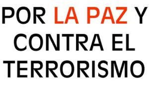 por-la-paz-y-contra-el-terrorismo